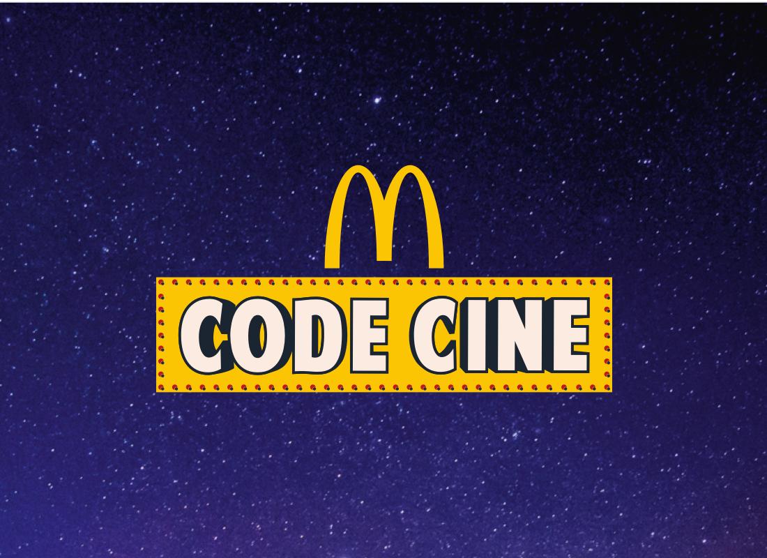 L'opération Code CinérevientchezMcDonald's à partir du 15 juin 2021